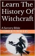 Learn The History Of Witchcraft