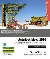 Autodesk Maya 2020  A Comprehensive Guide  12th Edition PDF