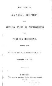 Annual Report - American Board of Commissioners for Foreign Missions: Volumes 52-57