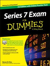 Series 7 Exam For Dummies, with Online Practice Tests: Edition 3