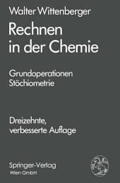 Rechnen in der Chemie: Grundoperationen - Stöchiometrie, Ausgabe 13