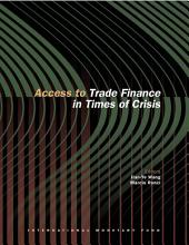 Access to Trade Finance in Times of Crisis