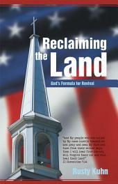 Reclaiming the Land: God's Formula for Revival