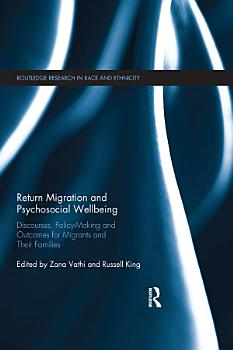 Return Migration and Psychosocial Wellbeing PDF