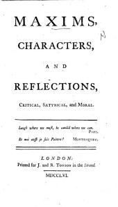 Maxims, Characters, and Reflections, critical, satyrical and moral. [By Fulke and Frances Greville.]