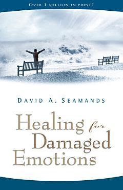 Healing for Damaged Emotions PDF