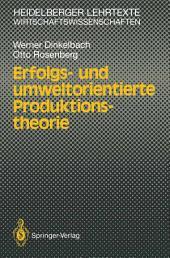 Erfolgs- und umweltorientierte Produktionstheorie