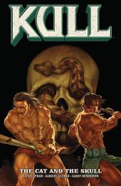 Kull Volume 3: The Cat and the Skull