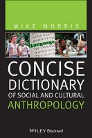 Concise Dictionary of Social and Cultural Anthropology PDF