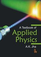 A Textbook Of Applied Physics PDF