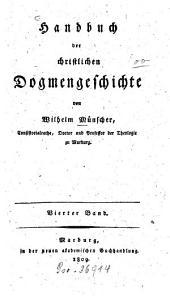 Handbuch der christlichen Dogmengeschichte: Band 4