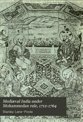 Medieval India under Mohammedan rule, 712-1764