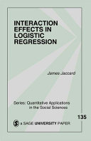Interaction Effects in Logistic Regression