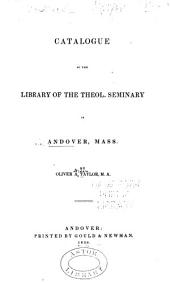 Catalogue of the Library of the Theol: Seminary