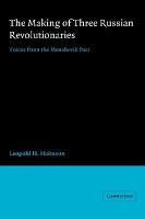 The Making of Three Russian Revolutionaries PDF