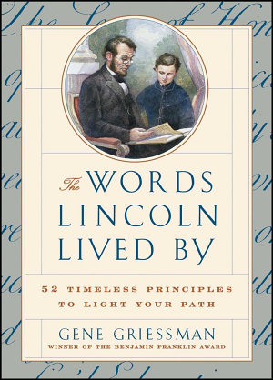 The Words Lincoln Lived By PDF