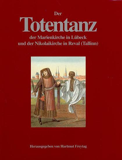 Der Totentanz der Marienkirche in L  beck und der Nikolaikirche in Reval  Tallinn  PDF