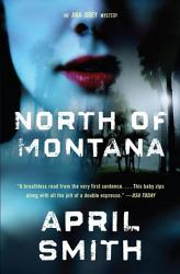 North Of Montana Book PDF