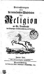 Fortgesetzte Betrachtungen über die vornehmsten Wahrheiten der Religion an Se. Durchlaucht den Erbprinzen von Braunschweig u. Lüneburg: Drittes Stück