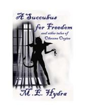 A Succubus for Freedom