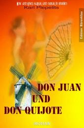Don Juan und Don Quichote: Cassiopeiapress Roman