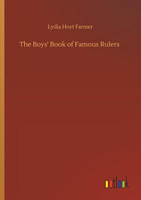 The Boys  Book of Famous Rulers