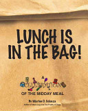 Lunch Is In The Bag!