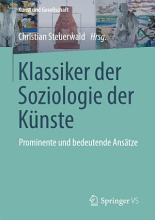 Klassiker der Soziologie der K  nste PDF