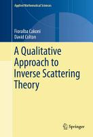 A Qualitative Approach to Inverse Scattering Theory PDF