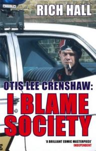 Otis Lee Crenshaw  I Blame Society Book