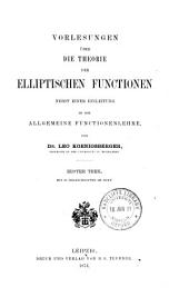 Vorlesungen über die theorie der elliptischen functionen: nebst einer einleitung in die allgemeine functionenlehre