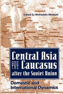 Central Asia and the Caucasus After the Soviet Union PDF