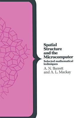 Spatial Structure and the Microcomputer PDF