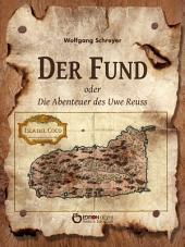 Der Fund oder Die Abenteuer des Uwe Reuss: Zweites Buch