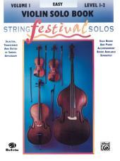 String Festival Solos - Violin, Volume I: Violin Solo