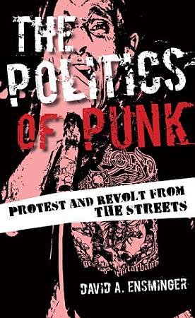 The Politics of Punk PDF