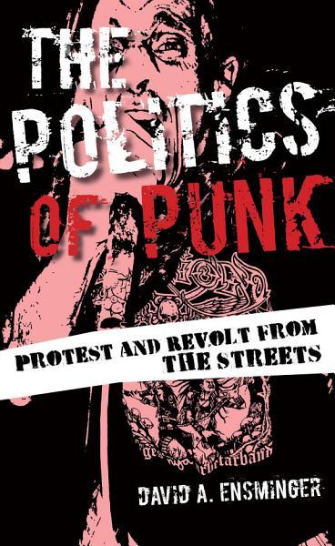 The Politics of Punk