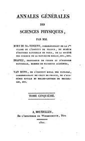 Annales générales des sciences physiques: Volume5