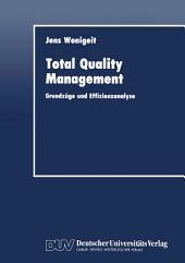 Total Quality Management: Grundzüge und Effizienzanalyse