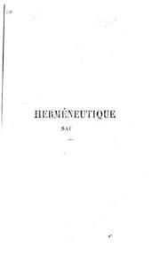 Herméneutique sacrée, etc. Quatrième édition ... augmentée par A. Lionnet