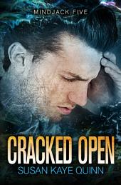 Cracked Open (Mindjack Series Book Five)