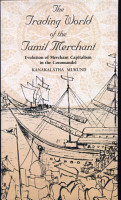 The Trading World of the Tamil Merchant PDF