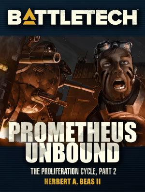 BattleTech  Prometheus Unbound