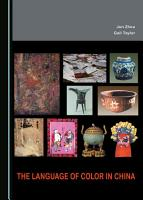 The Language of Color in China PDF