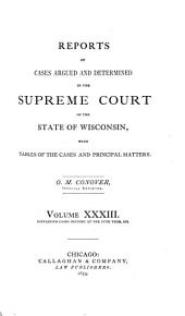 Wisconsin Reports: Cases Determined in the Supreme Court of Wisconsin, Volume 33