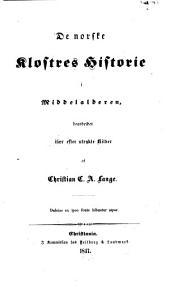 De norske klostres Historie i Middelalderen