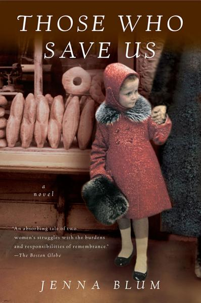 Download Those Who Save Us Book