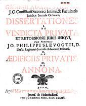 Georgii Adami Struvii... Dissertationes... De Vindicta Privata... De Aedificiis Privatis
