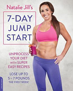 Natalie Jill s 7 Day Jump Start Book