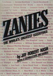 Zanies: The World's Greatest Eccentrics